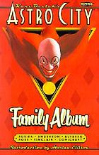 Kurt Busiek's Astro city : family album