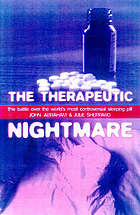 The therapeutic nightmare : the battle over the world's most controversial sleeping pill