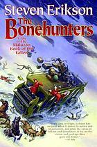 The bonehunters : a tale of the Malazan book of the fallen