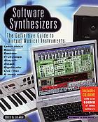 Software synthesizers : the definitive guide to virtual musical instruments