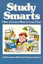 Study smarts : how to learn more in less time