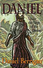 Daniel : under the siege of the Divine
