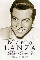 Mario Lanza : sublime serenade