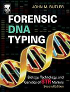Forensic DNA typing : biology & technology behind STR markers