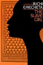 The slave girl : a novel
