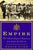 Empire : the British imperial experience from 1765 to the present