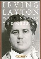 Waiting for the Messiah : a memoir