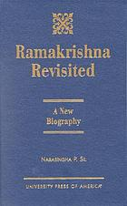 Ramakrishna revisited : a new biography