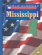 Mississippi, the Magnolia State