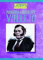 Mariano Guadalupe Vallejo