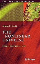 The nonlinear universe chaos, emergence, life