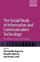 The social study of information and communication technology : innovation, actors and contexts