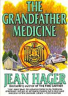 The grandfather medicine