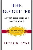 The go-getter : a story that tells you how to be one