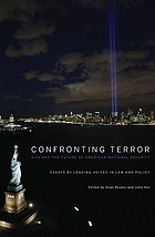 Confronting terror : 9/11 and the future of American national security
