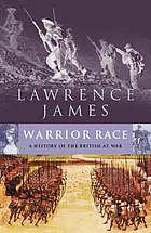 Warrior race : the British experience of war from Roman times to the present