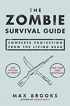 The zombie survival guide : complete protection from the living dead