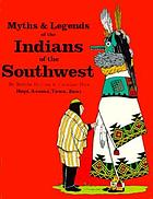 Myths & legends of the Indians of the Southwest