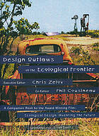 Design outlaws on the ecological frontier : version 4.0
