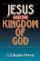 Jesus and the kingdom of God