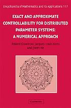 Exact and approximate controllability for distributed parameter systems : a numerical approach