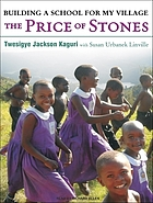 The price of stones building a school for my village