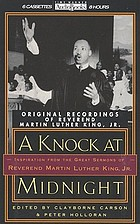 A knock at midnight inspiration from the great sermons of Reverend Martin Luther King, Jr.
