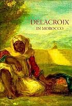 Delacroix in Morocco