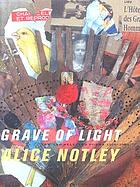 Grave of light : new and selected poems, 1970-2005