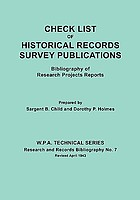 Check list of Historical Records Survey publications : bibliography of research projects reports