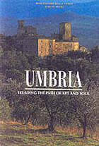 Umbria : treading the path of art and soul