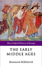 The Early Middle Ages : Europe 400-1000