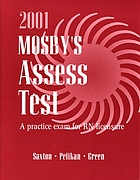 Mosby's 2001 assesstest : a practice exam for RN licensure