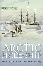 Arctic Hell-ship : the voyage of HMS Enterprise, 1850-55