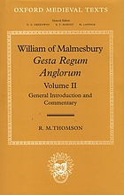 Gesta regum Anglorum 2. General introduction and commentary
