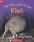 The life cycle of the kiwi
