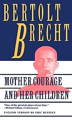 Mother Courage and her children : a chronicle of the Thirty Years' War