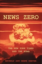 News zero : the New York times and the bomb