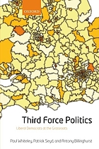 Third force politics : Liberal Democrats at the grassroots