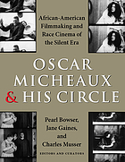 With a crooked stick : the films of Oscar Micheaux