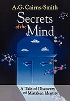Secrets of the mind : a tale of discovery and mistaken identity
