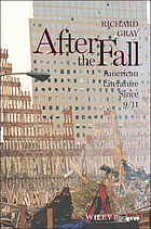 After the fall : American literature since 9/11