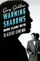 Warning shadows : home alone with classic cinema