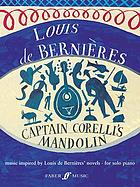 Captain Corelli's mandolin and the Latin trilogy : music inspired by the novels of Louis de Bernières