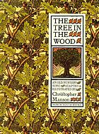 The tree in the wood : an old nursery song