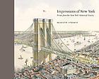 Impressions of New York : prints from the New-York Historical Society