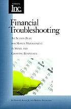 Financial troubleshooting : an action plan for money management in the small business