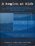 A region at risk : the third regional plan for the New York-New Jersey-Connecticut metropolitan area