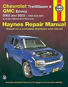 Chevrolet Trailblazer, GMC Envoy, & Oldsmobile Bravada automotive repair manual