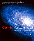 Cosmic horizons : astronomy at the cutting edge
